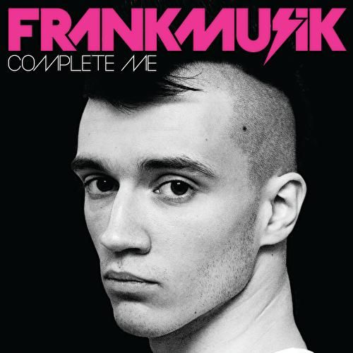 Complete Me by FrankMusik