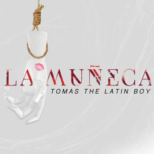 La Muñeca de Tomas the Latin Boy