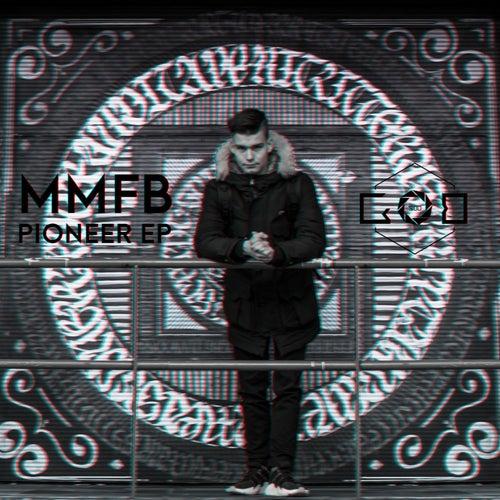 Pioneer - EP von Mmfb