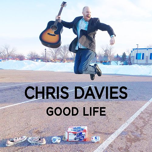 Good Life von Chris Davies