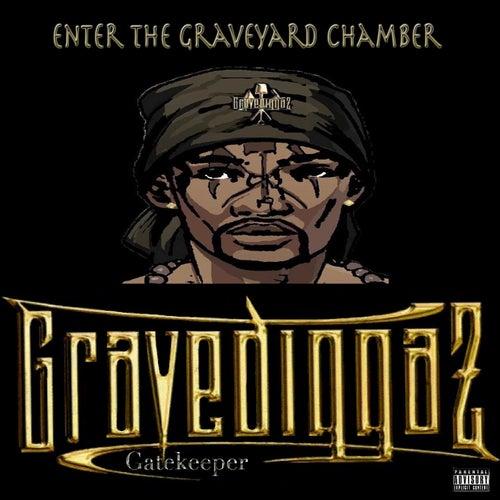 Enter the Graveyard Chamber von Gravediggaz