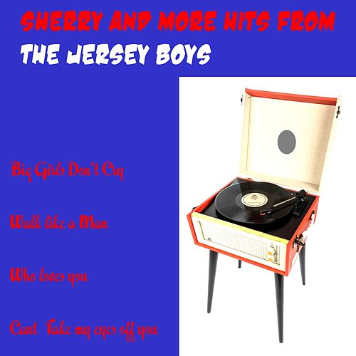 Sherry and More Hits from the Jersey Boys von Jersey Boys