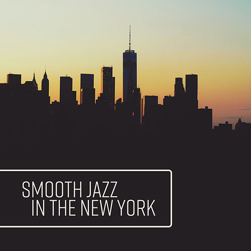 Smooth Jazz in the New York by New York Lounge Quartett