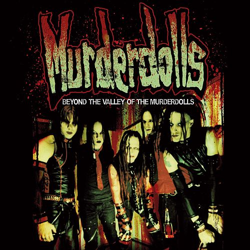 Beyond the Valley of the Murderdolls [Bonus DVD] von Murderdolls