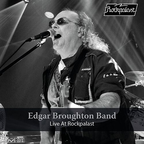 Live at Rockpalast (Live at Rockpalast, Bonn, 2006) de Edgar Broughton Band