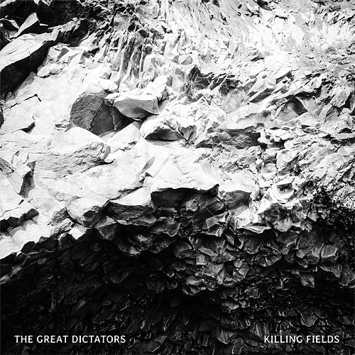 Killing Fields by The Great Dictators
