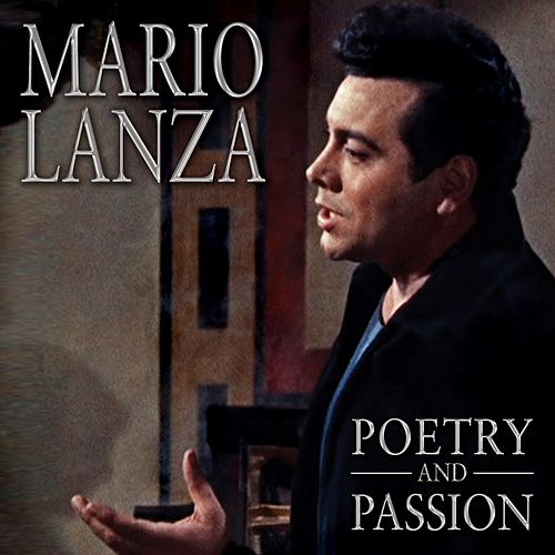 Poetry and Passion by Mario Lanza