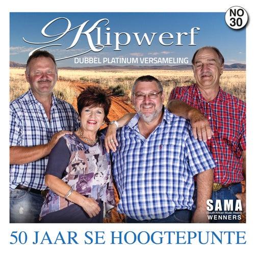 50 Jaar Se Hoogtepunte by Klipwerf Orkes