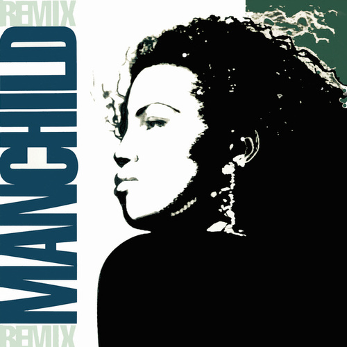 Manchild (Remixes) de Neneh Cherry