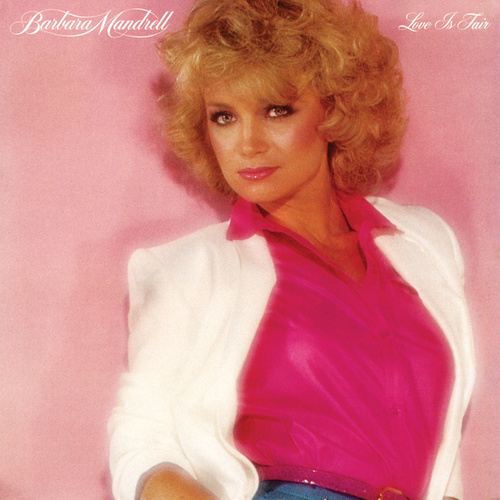 Love Is Fair de Barbara Mandrell