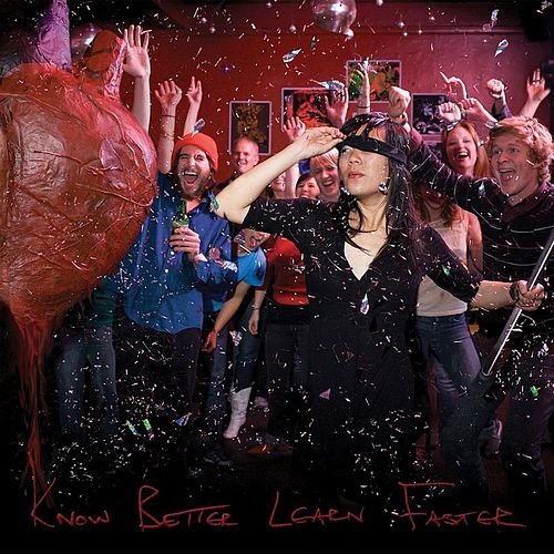 Know Better Learn Faster by Thao and the Get Down Stay Down