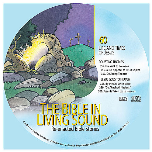 360  Jesus Is Taken Up to Heaven by The Bible in Living Sound