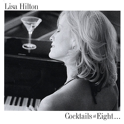 Cocktails At Eight... by Lisa Hilton