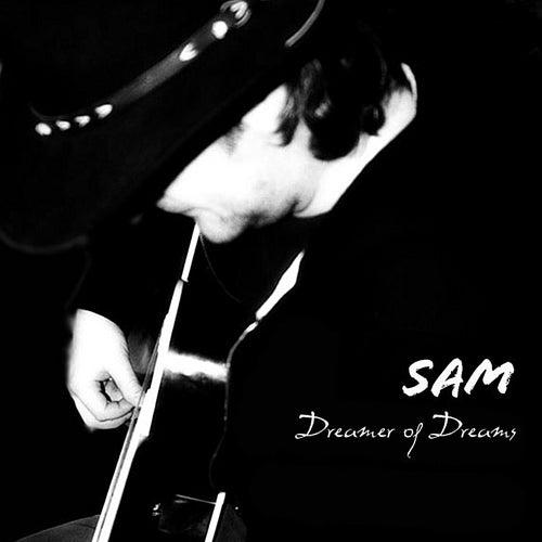 Dreamer of Dreams by Sam