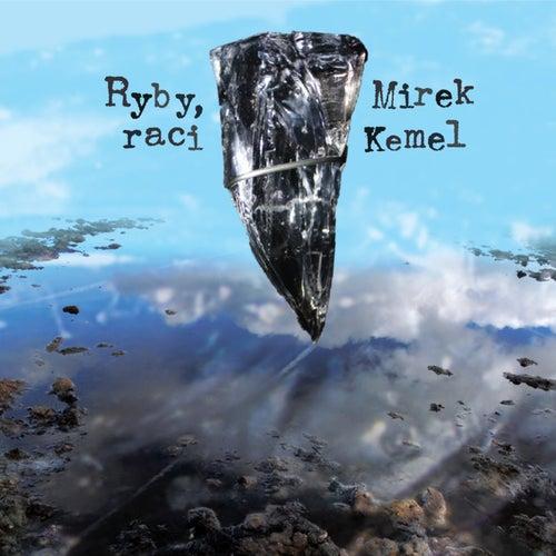 Ryby, raci by Mirek Kemel