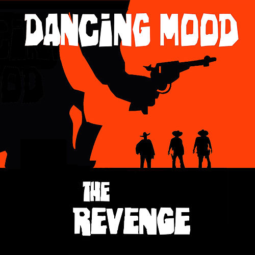 The Revenge by Dancing Mood