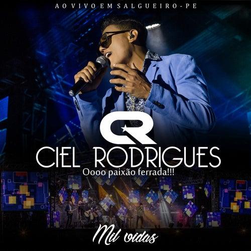 Mil Vidas Ao Vivo em Salgueiro - PE von Ciel Rodrigues