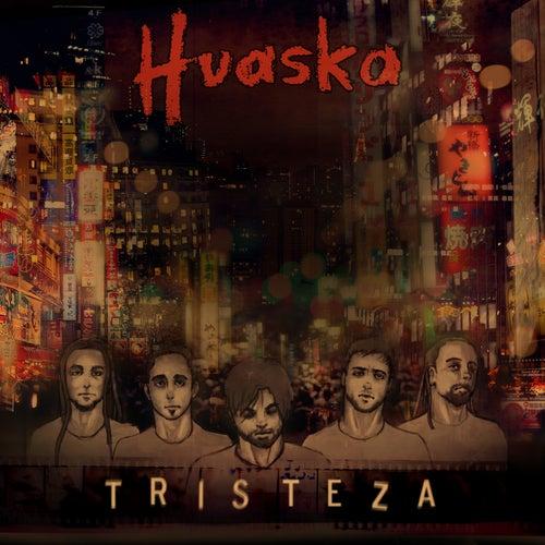 Tristeza de Huaska