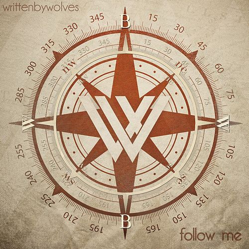Follow Me by Written by Wolves
