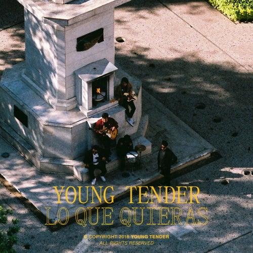 Lo Que Quieras de Young Tender