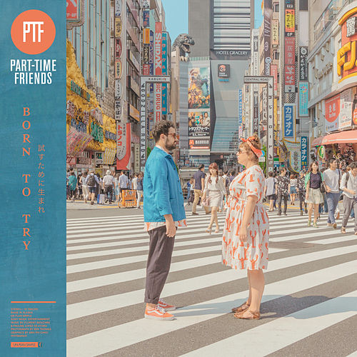 Streets and Stories de Part-Time Friends