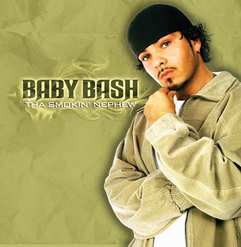 Tha Smokin' Nephew by Baby Bash