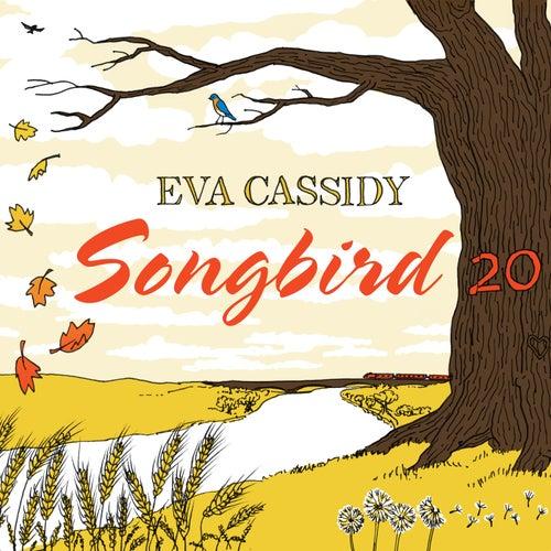 Songbird 20 di Eva Cassidy