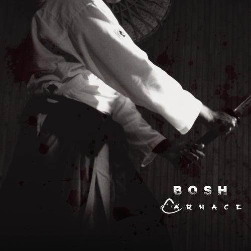 Carnage de Bosh