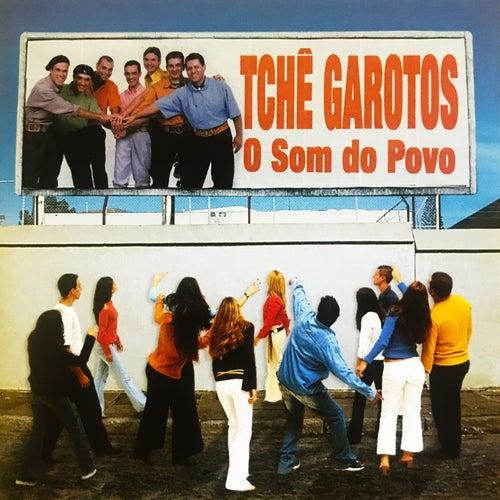 O Som do Povo von Tchê Garotos