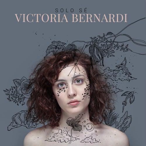 Solo Sé by Victoria Bernardi