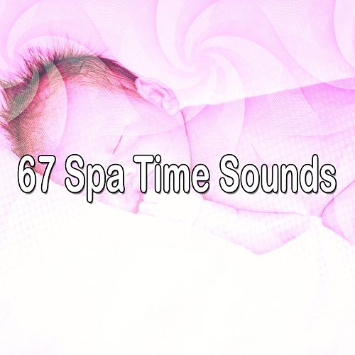 67 Spa Time Sounds by Relaxing Spa Music