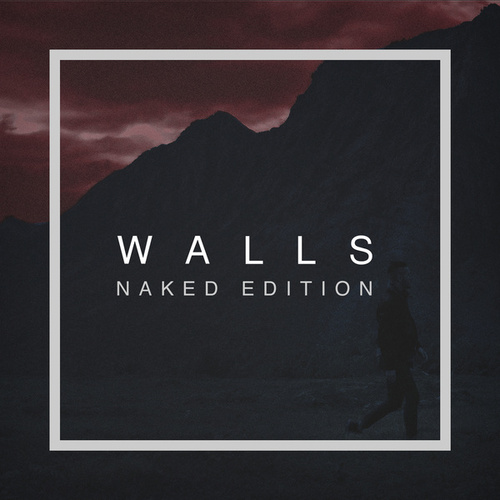 Walls (Naked Edition) by Ruben