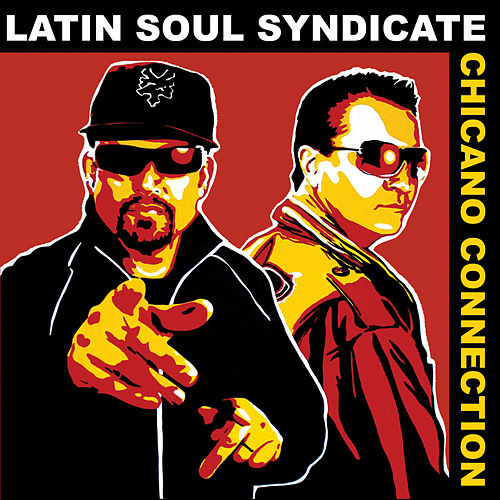 Chicano Connection von Latin Soul Syndicate