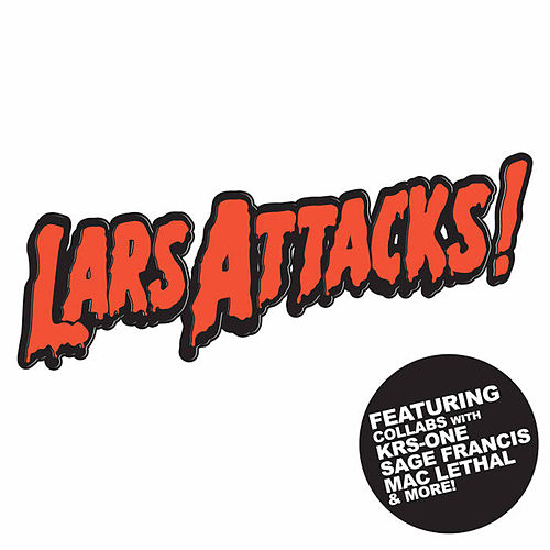 Lars Attacks! by MC Lars