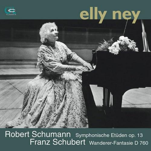 Schubert: Wanderer Fantasy & Schumann: Symphonic Etudes von Elly Ney