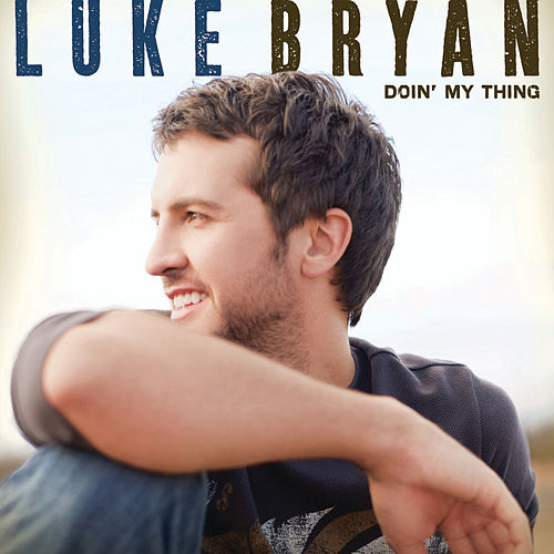 Doin' My Thing von Luke Bryan