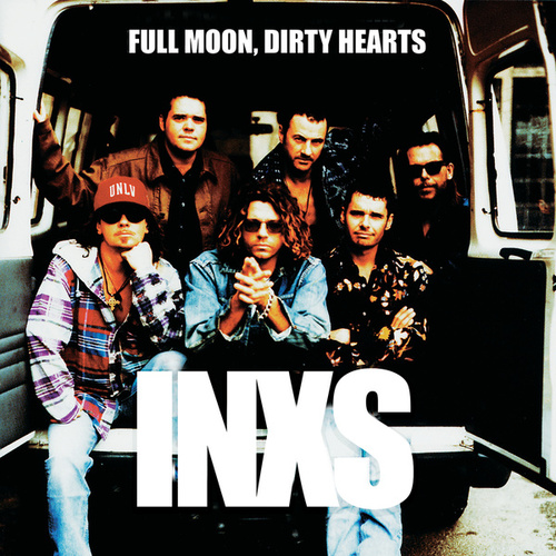 Full Moon, Dirty Hearts de INXS