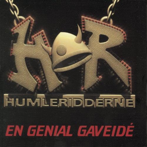 En Genial Gaveidé by Humleridderne
