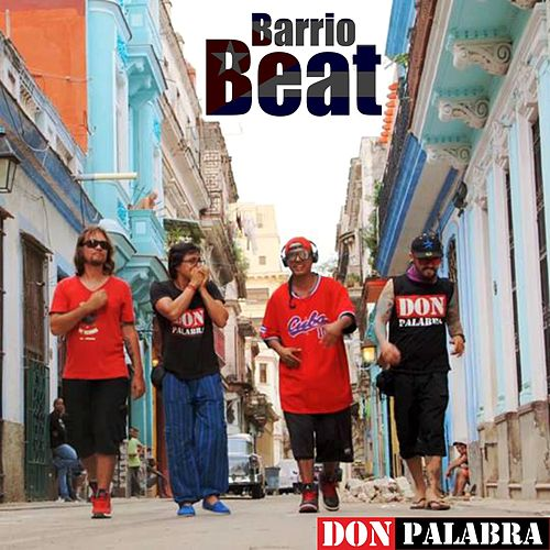 Barriobeat by Don Palabra