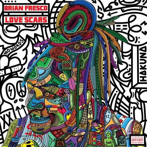 Love Scars von Brian Fresco