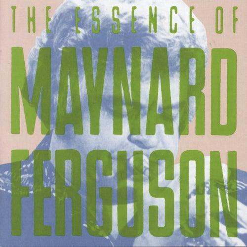 I Like Jazz: The Essence Of Maynard Ferguson de Maynard Ferguson