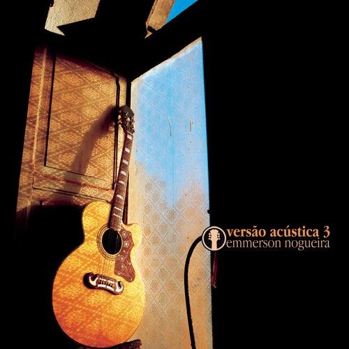 Versao Acustica 3 von Emmerson Nogueira