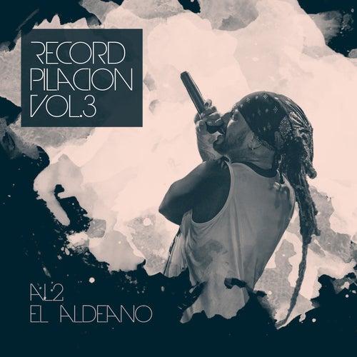Recordpilacion, Vol. 3 de Al2 El Aldeano