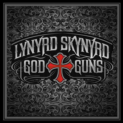 God & Guns by Lynyrd Skynyrd