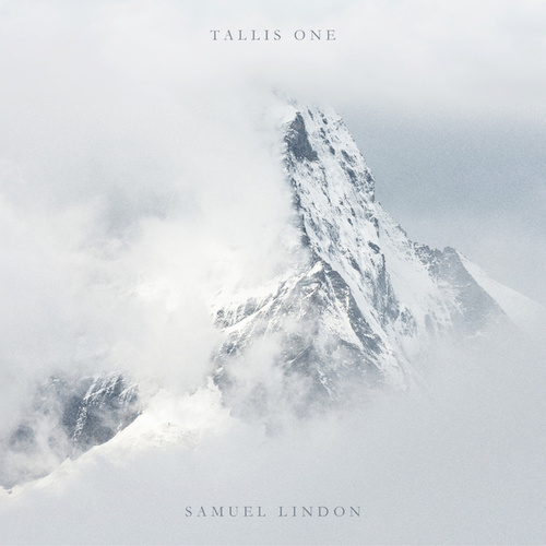 Tallis One by Samuel Lindon