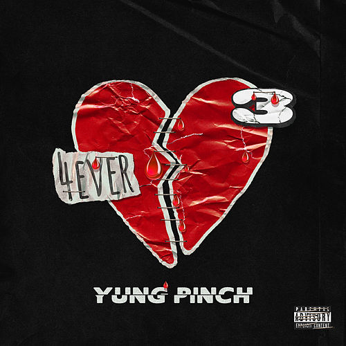 4Everheartbroke 3 - EP by Yung Pinch