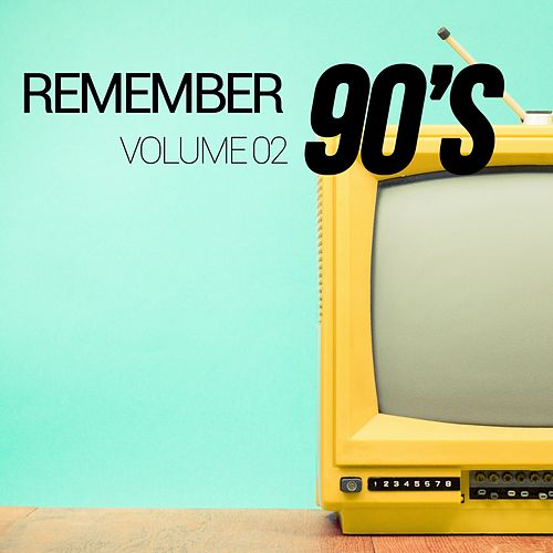 Remember 90's, Vol. 02 de Various Artists