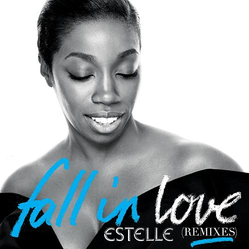 Fall in Love (Remixes) de Estelle