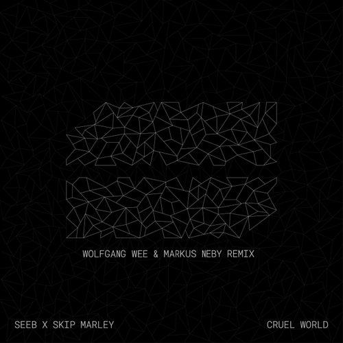 Cruel World (Wolfgang Wee & Markus Neby Remix) de Skip Marley