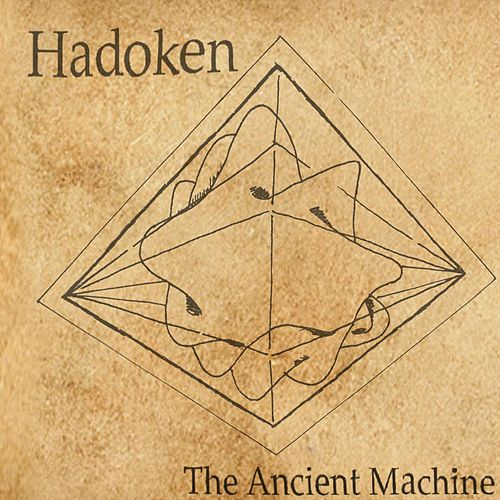 The Ancient Machine de Hadoken
